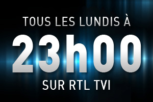 Tous les lundis &agrave; 23h sur RTL TVI