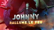 Johnny rallume le feu
